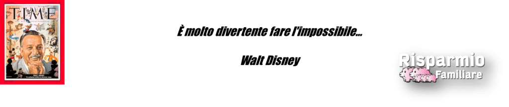 Citazione di Walt Disney sull'impossibile