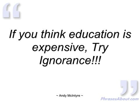 if-you-think-education-is-expensive-andy-mcintyre